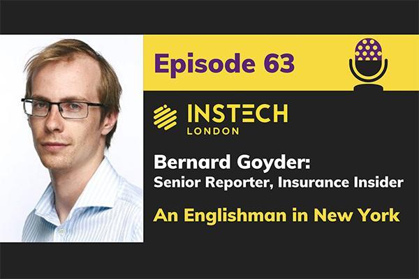 Bernard Goyder: Senior Reporter, Insurance Insider: An Englishman in New York cover image
